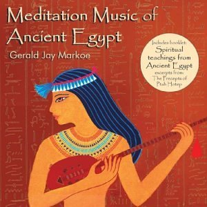 Markoe Gerald Jay Meditation Music Of Ancient Eg