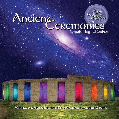 Gerald Jay Markoe Ancient Ceremonies