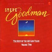 Steve Goodman Vol. 2 Best Of Asylum Years