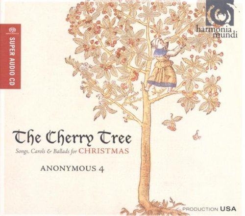 Anonymous 4 Cherry Tree Songs Carols & Bal Sacd