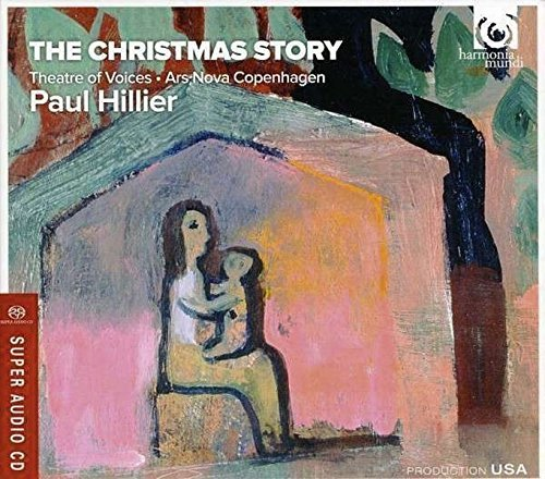 Hillier Theatre Of Voices Ars Christmas Story Sacd