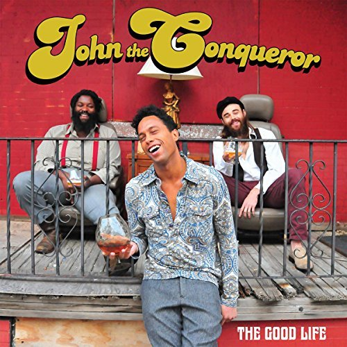 John The Conqueror Good Life Digipak