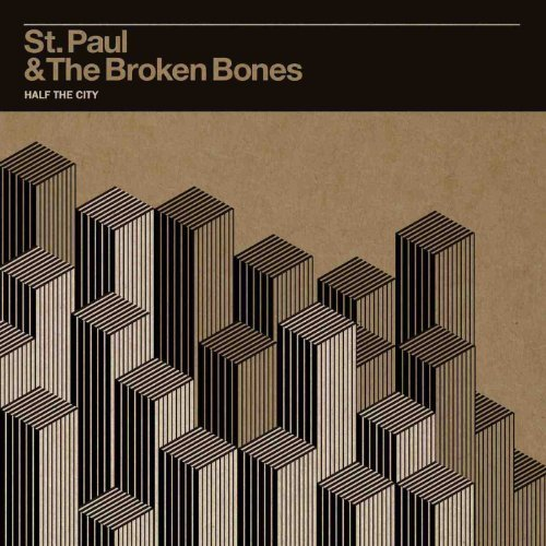 St Paul & Broken Bones Half The City
