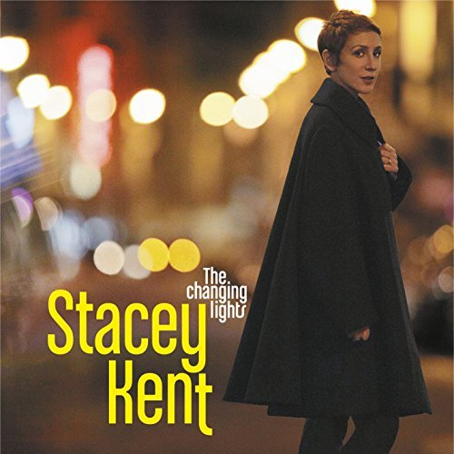 Stacey Kent Changing Lights