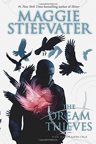 Maggie Stiefvater The Dream Thieves