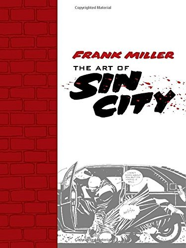 Frank Miller Art Of Sin City
