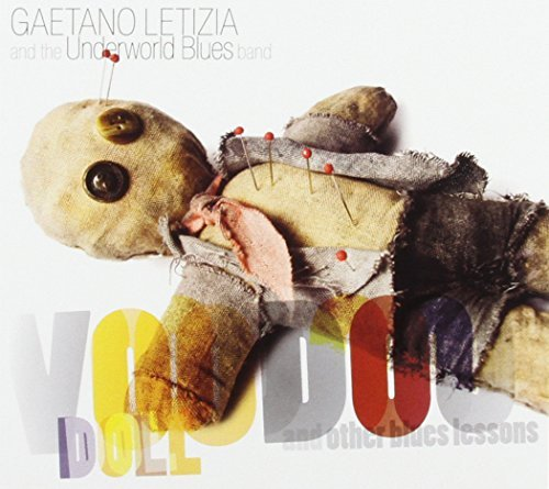 Gaetano Letizia Voodoo Doll & Other Blues Less