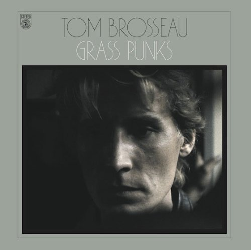 Tom Brosseau Grass Punks