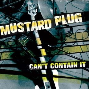 Mustard Plug Can't Contain It