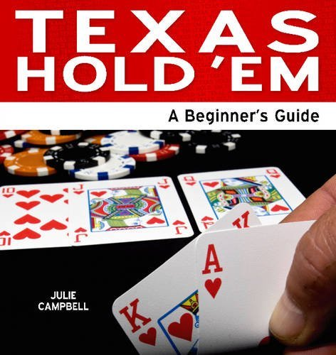 Julie Campbell Texas Hold 'em An Beginner's Guide