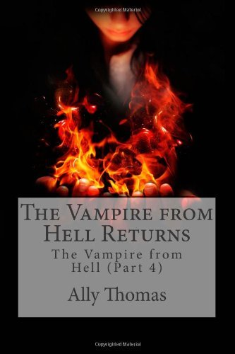 Ally Thomas The Vampire From Hell (part 4) The Vampire From