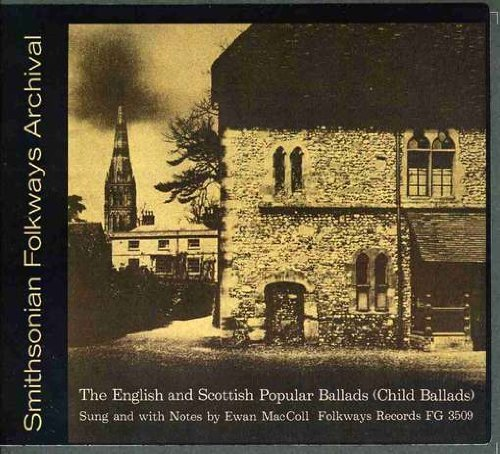 Ewan Maccoll Vol. 1 English & Scottish Popu CD R