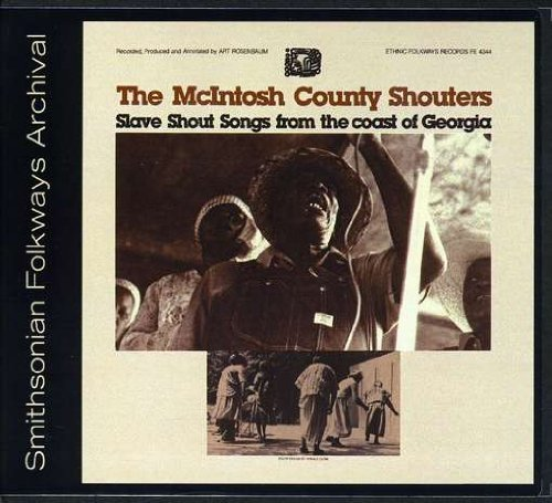 Mcintosh County Shouters Slave Shout Songs From The Coa CD R