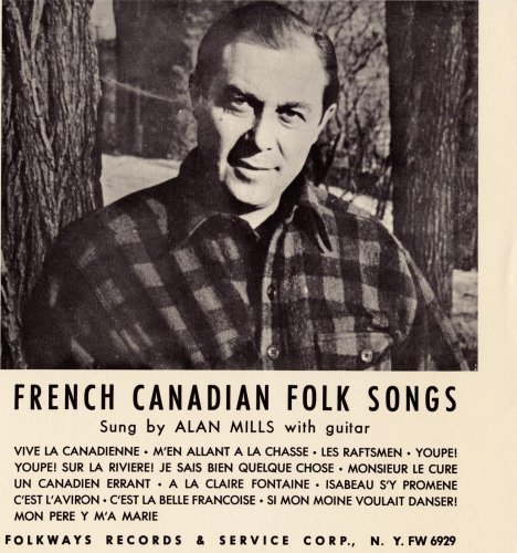 Alan Mills Folk Songs Of French Canada CD R