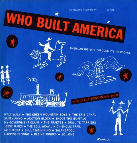 Bill Bonyun Who Built America American Hi CD R