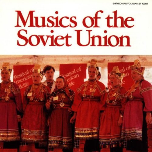 Musics Of The Soviet Union Musics Of The Soviet Union