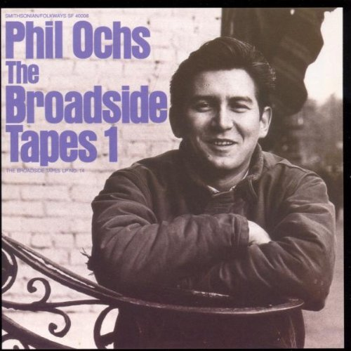 Phil Ochs Broadside Tapes 1