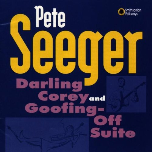 Pete Seeger Darling Corey Goofing Off Suit 2 On 1