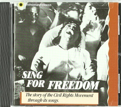 Civil Rights Songs Sing For Freedom