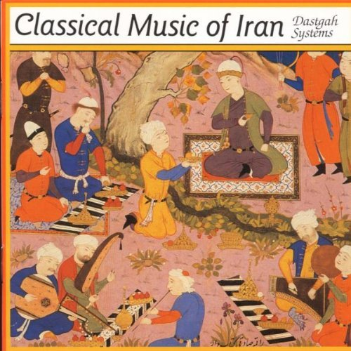 Dastgah Systems Classical Music Of Iran