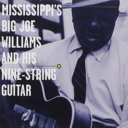 Big Joe Williams & Friends And His Nine String Guitar Hdcd