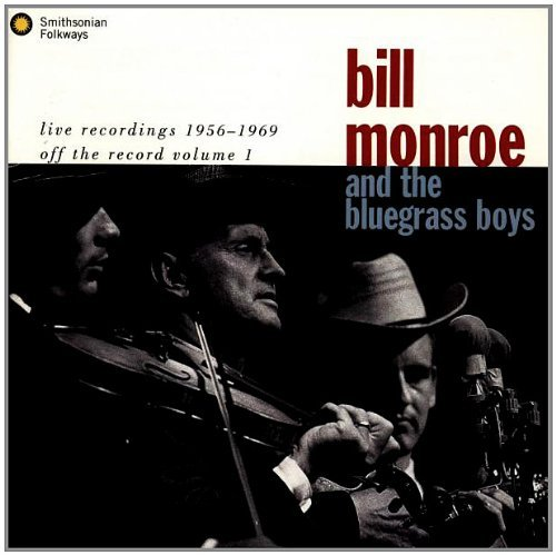 Monroe Bill Live Recordings 1956 1969