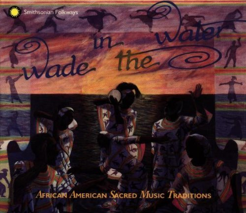 Wade In The Water Wade In The Water Incl. Booklet 4 CD Slip Case