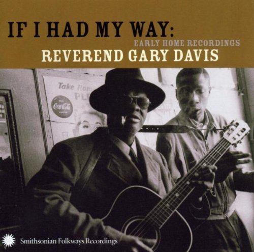 Davis Rev. Gary If I Had My Way Early Home Rec