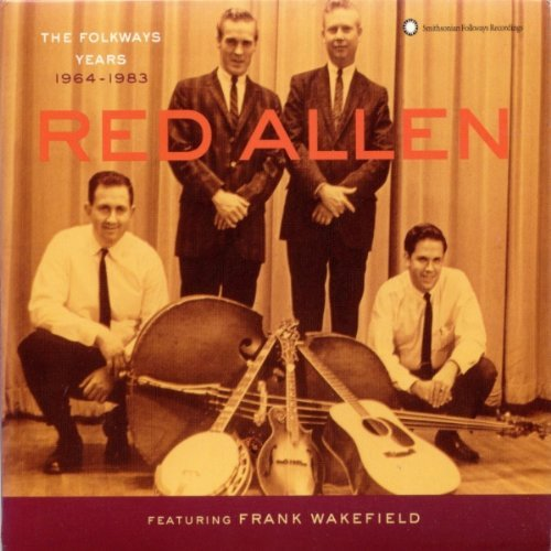 Red Allen Folkways Years 1964 83 Feat. Frank Wakefield