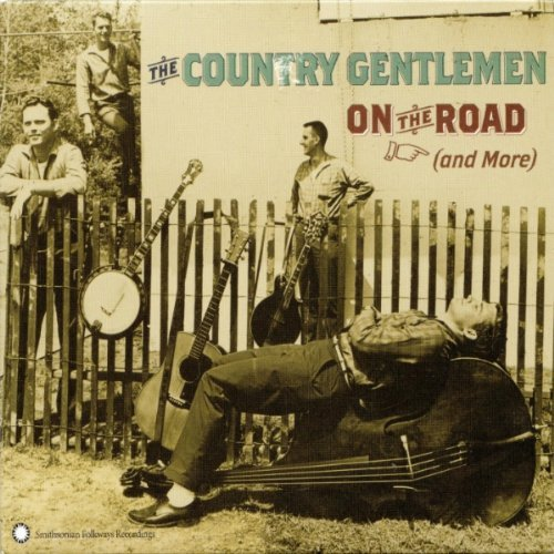 Country Gentlemen On The Road & More