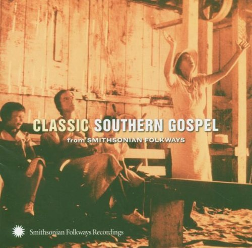 Classic Southern Gospel From S Classic Southern Gospel From S
