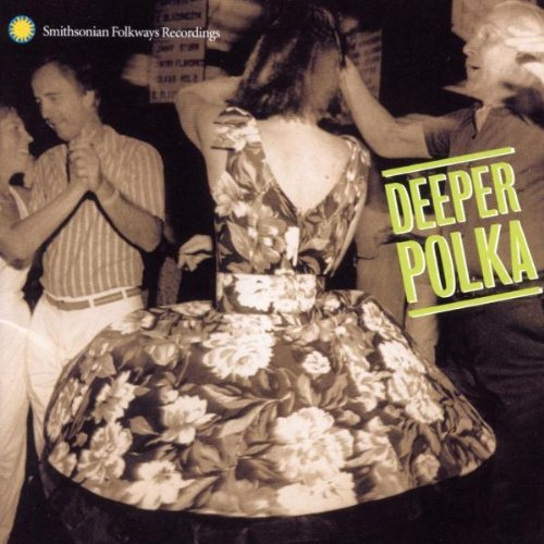 Deeper Polka More Dance Music Deeper Polka More Dance Music