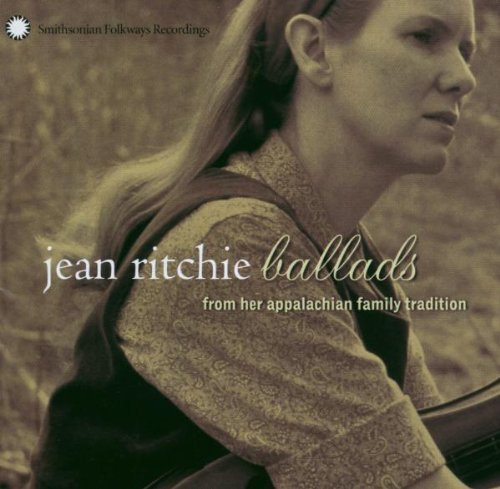 Jean Ritchie Ballads From Her Appalachian F