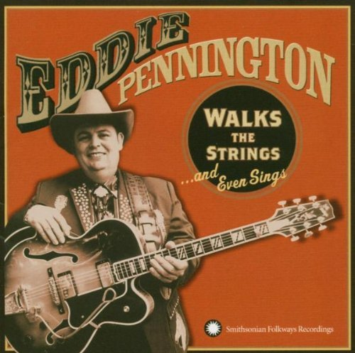 Eddie Pennington Walks The Strings & Even Sings