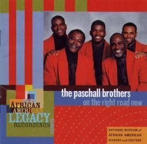 Paschall Brothers On The Right Road Now African