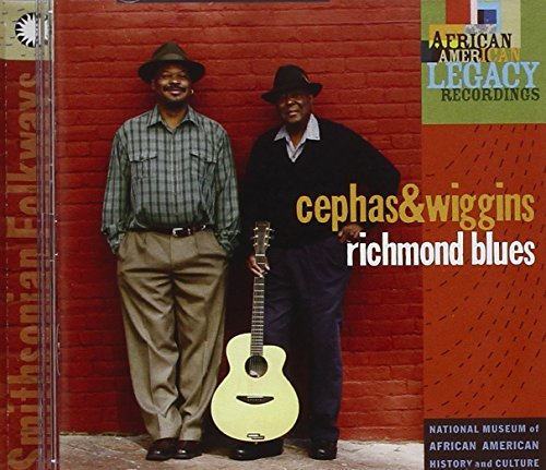 Cephas & Wiggins Richmond Blues