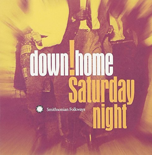 Down Home Saturday Night Down Home Saturday Night