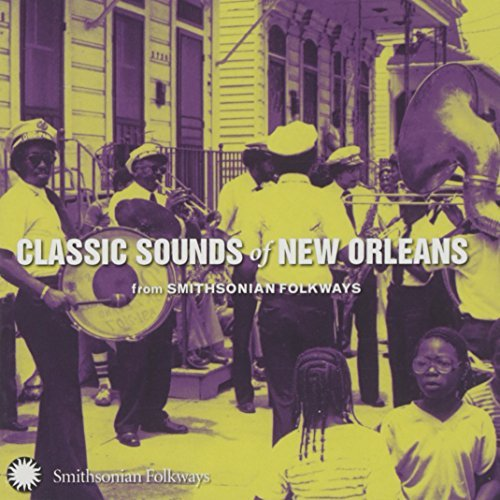 Classic Sounds Of New Orleans Classic Sounds Of New Orleans