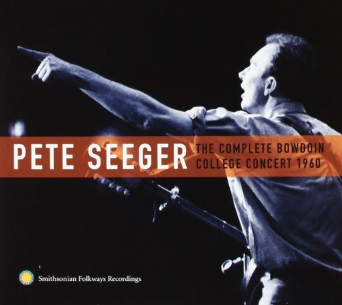 Seeger Pete Complete Bowdoin College Conce