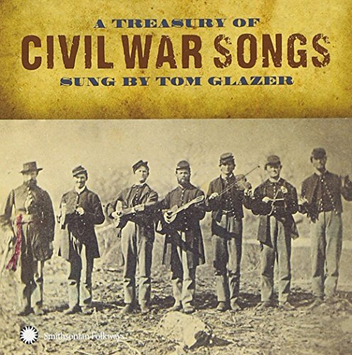 Tom Glazer Treasury Of Civil War Songs