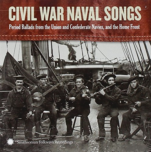 Dan Milner Civil War Navy Songs