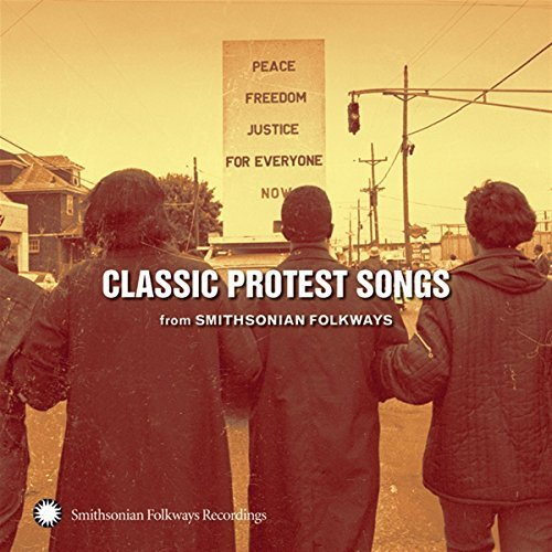 Classic Protest Songs From Smi Classic Protest Songs From Smi