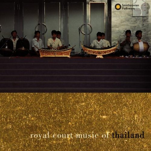 Royal Court Music Of Thaila Royal Court Music Of Thailand