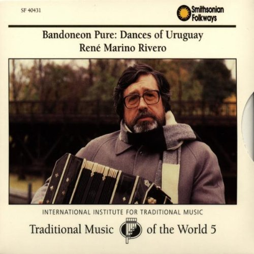 René Marino Rivero Bandoneon Pure Dances Of Urugu