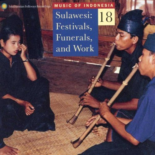 Music Of Indonesia Sulawesi Festivals Funerals & Music Of Indonesia