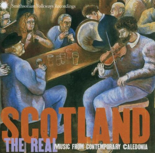 Scotland Real Music From Conte Scotland Real Music From Conte