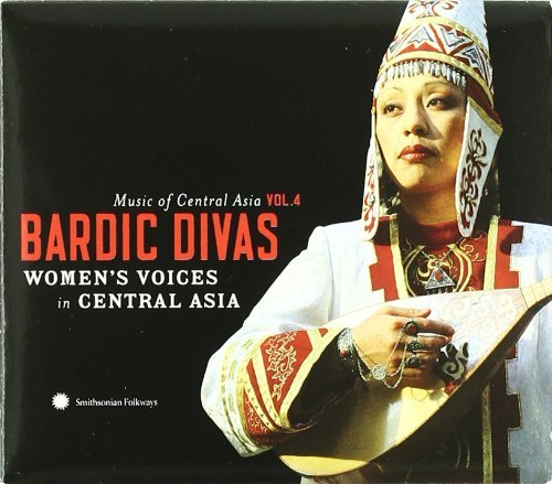 Music Of Central Asian Vol. 4 Bardic Divas Music Of Central Asian Incl. Bonus DVD