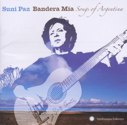 Suni Paz Bandera Mia Songs Of Argentin