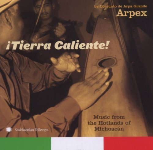 Grupo Arpex Itierra Caliente! Music From T