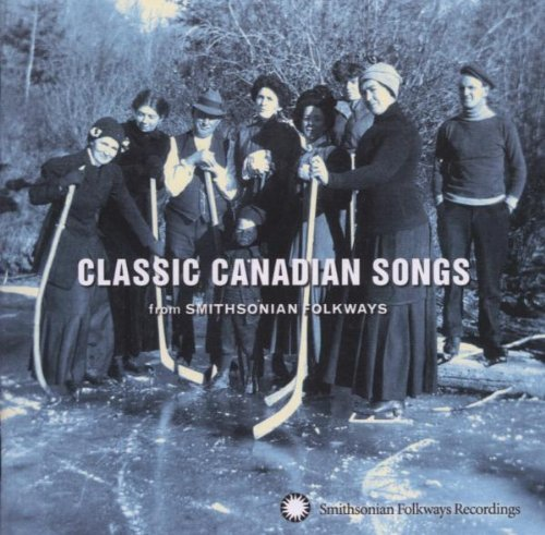 Classic Canadian Songs From Sm Classic Canadian Songs From Sm